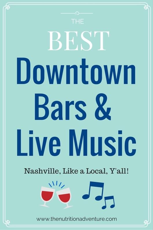 Nashville's Best Downtown Bars & Music Venues