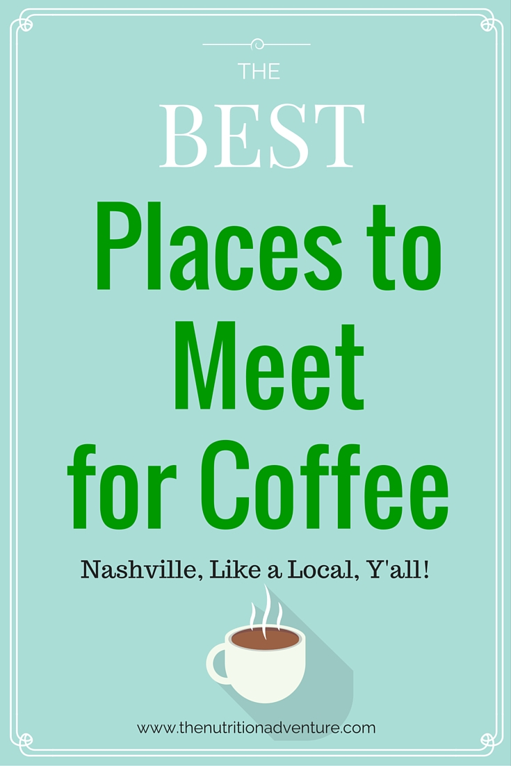 Nashville's Best Coffee Shops: Whether you're meeting a friend or need to get work done, these coffee shops have your back.